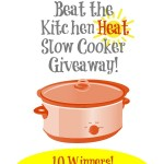 Beat the Heat Slow Cooker Giveaway!