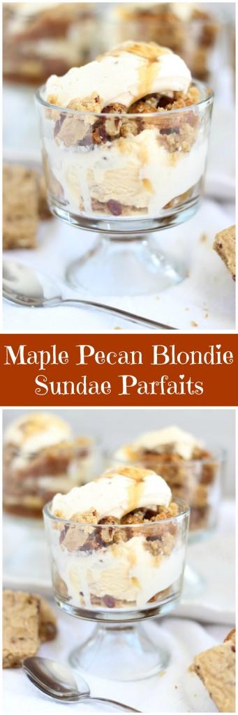 maple pecan blondie sundae parfaits pin