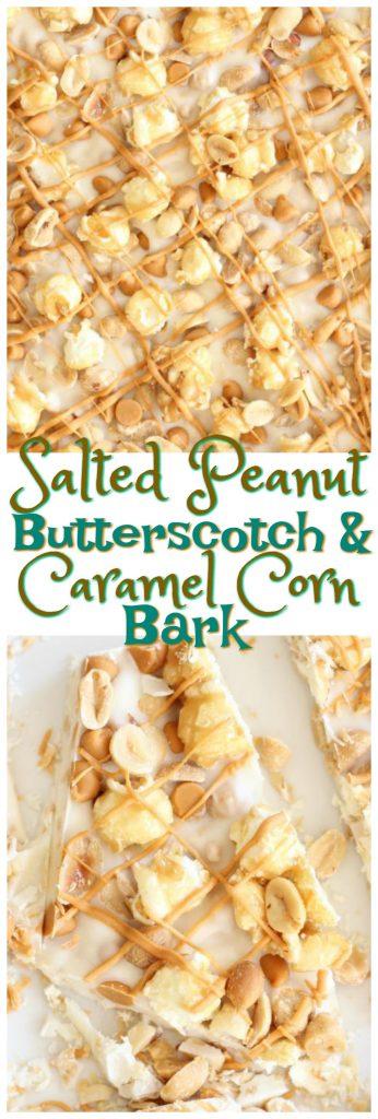 Salted Peanut Butterscotch Caramel Corn Bark pin 1