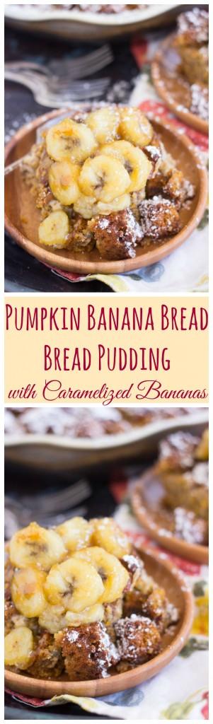 Pumpkin Banana Bread Bread Pudding with Caramelized Bananas pin