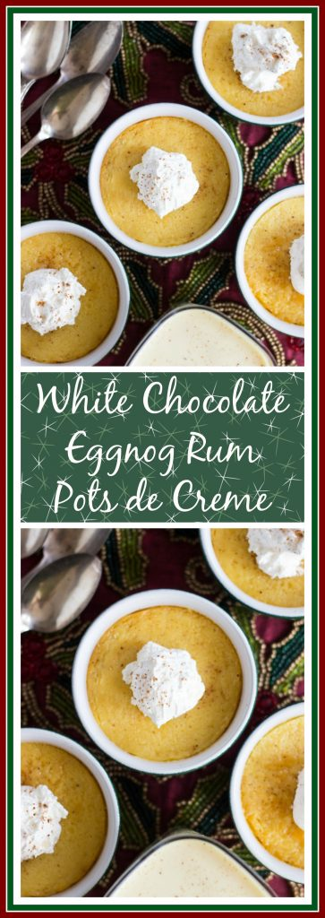 creamy and luscious eggnog pots de creme, spiked with dark rum, spiced ...