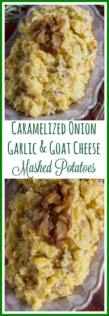 Caramelized Onion Garlic & Goat Cheese Mashed Potatoes pin