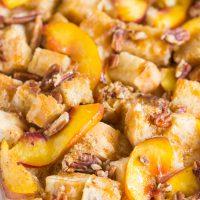Caramel Pecan Peach French Toast Casserole
