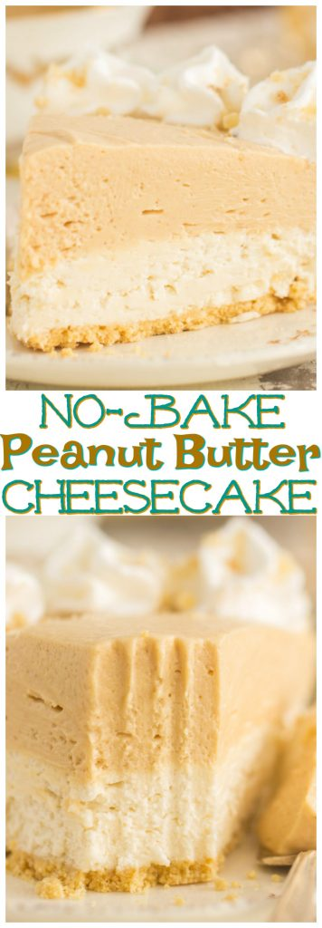 Double Layer No Bake Peanut Butter Cheesecake recipe image thegoldlininggirl.com pin 1