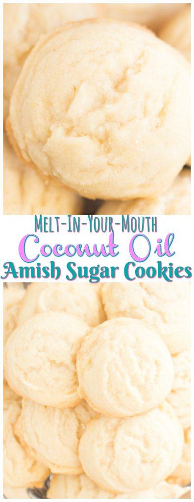 Coconut Oil Amish Sugar Cookies recipe image thegoldlininggirl.com long pin 1