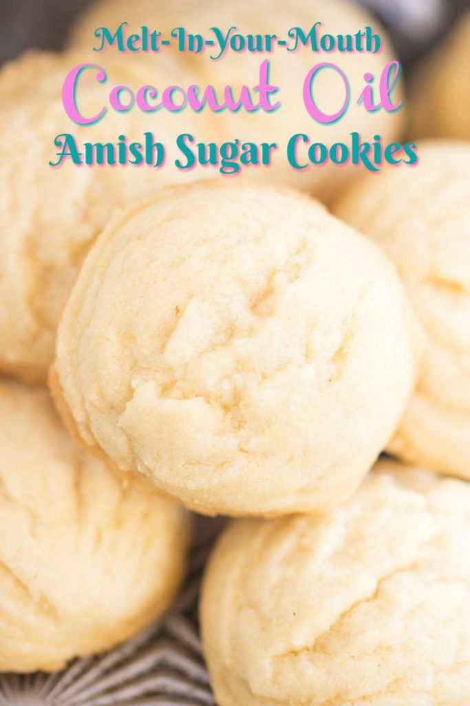 Coconut Oil Amish Sugar Cookies recipe image thegoldlininggirl.com short pin 1
