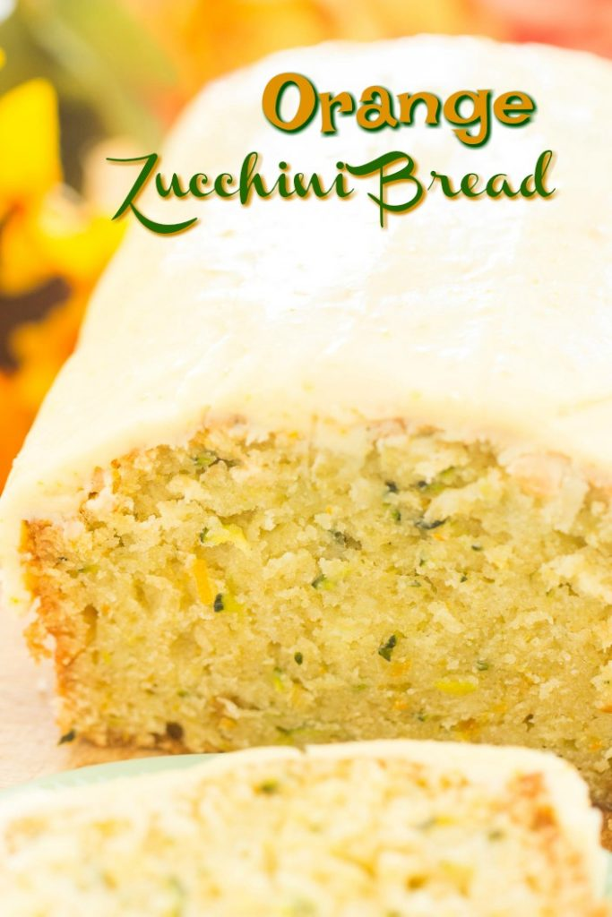 Orange Zucchini Bread with Orange Glaze recipe image thegoldlininggirl.com short pin 1