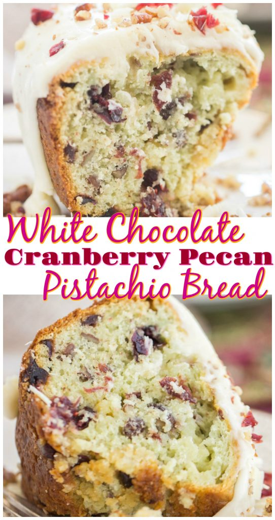 White Chocolate Cranberry Pecan Pistachio Bread recipe image thegoldlininggirl.com long pin 1
