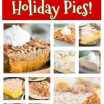 30 Best Christmas Pie Recipes to Make This Season!