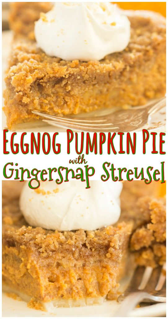 Eggnog Pumpkin Pie with Gingersnap Streusel recipe image thegoldlininggirl.com long pin 3