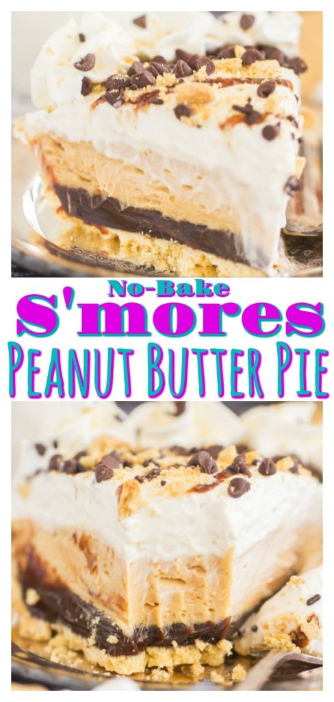 No Bake S'mores Peanut Butter Pie
